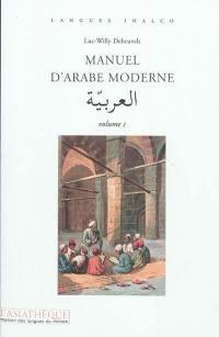 Manuel d'arabe moderne. Volume 1, Manuel d'arabe moderne