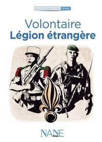Volontaire : Légion étrangère