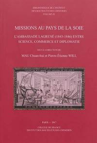 Missions au pays de la soie