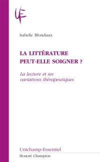 La littérature peut-elle soigner ?