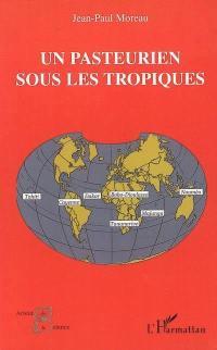 Un pasteurien sous les tropiques (1963-2000)