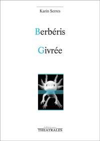Berbéris; Givrée