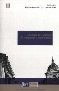 Mélanges en l'honneur du professeur Gérard Marcou