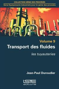 Transport des fluides : les tuyauteries