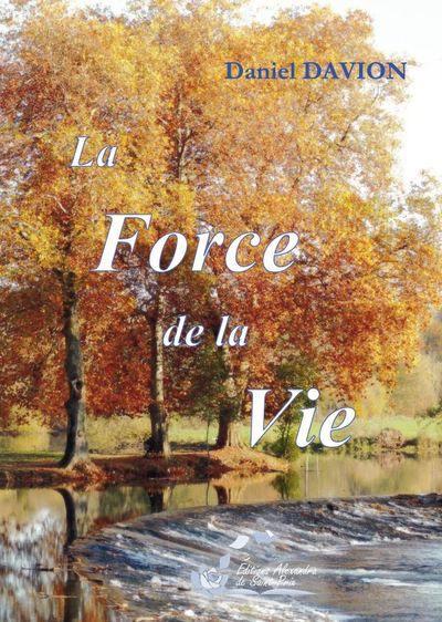 La force de la vie
