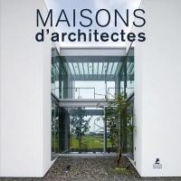 Maisons d'architectes = Contemporary houses