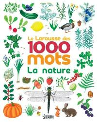 Le Larousse des 1.000 mots de la nature