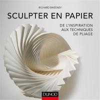 Tout l'art de la sculpture en papier