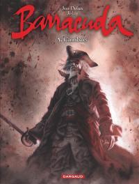 Barracuda. Volume 5, Cannibales
