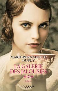 La galerie des jalousies. Volume 3