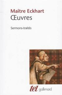 Oeuvres de Maître Eckhart : sermons-traités