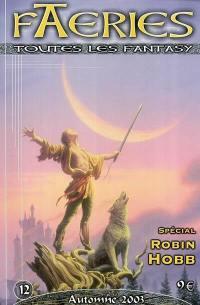 Faeries. n° 12, Spécial Robin Hobb