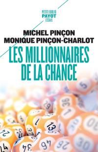 Les millionnaires de la chance