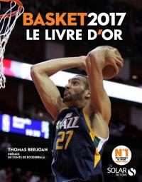 Basket 2017 : le livre d'or