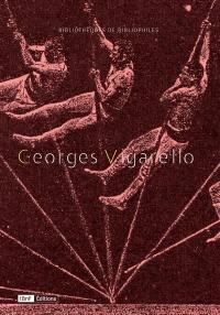 Le corps et l'imaginaire : Georges Vigarello et ses livres : exposition, Paris, Bibliothèque de l'Arsenal, du 12 avril au 13 mai 2018