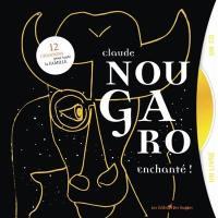 Claude Nougaro : enchanté !