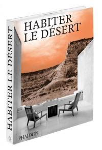 Habiter le désert