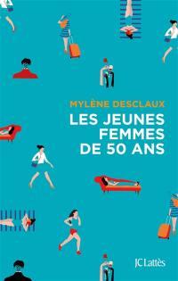 Les jeunes femmes de 50 ans