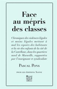Face au mépris des classes