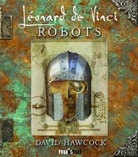 Les robots de Léonard de Vinci