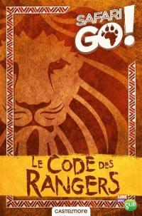 Safari go ! : le code des rangers