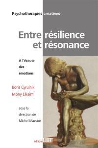 Entre résilience et résonance