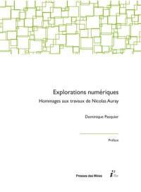Explorations numériques : hommages aux travaux de Nicolas Auray