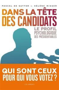 Dans la tête des candidats