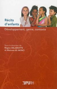 Récits d'enfants : développement, genre, contexte