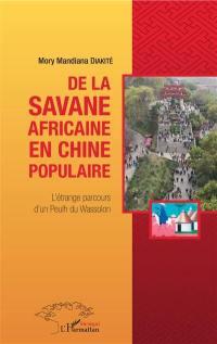 De la savane africaine en Chine populaire