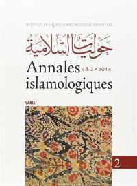 Annales islamologiques. n° 48-2, Varia