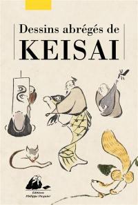 Keisai : dessins abrégés : oiseaux, animaux, personnages
