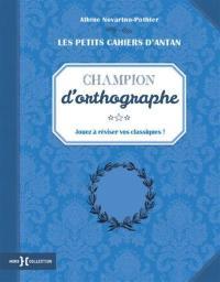 Champion d'orthographe : jouez à réviser vos classiques !