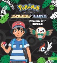 Pokémon : Soleil et Lune, Rencontre avec Brindibou