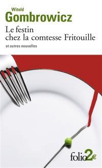 Le festin chez la comtesse Fritouille et autres nouvelles