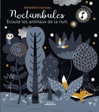 Noctambules : écoute les animaux de la nuit