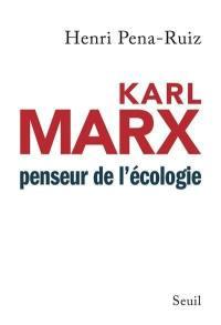 Karl Marx, penseur de l'écologie