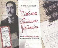 Le cinéma de Guillaume Apollinaire