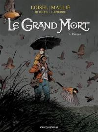 Le grand mort. Volume 5, Panique