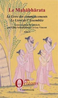 Le Mahabharata. Volume 1, Le Mahabharata