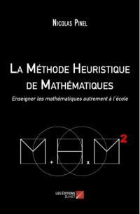La méthode heuristique de mathématiques