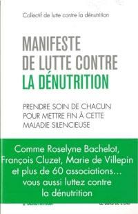 Manifeste de lutte contre la dénutrition : prendre soin de chacun pour mettre fin à cette maladie silencieuse