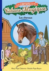 Les carnets de la Cabane magique. Volume 23, Les chevaux