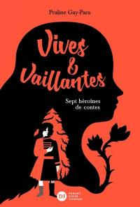 Vives & vaillantes