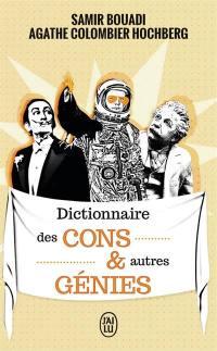 Dictionnaire des cons & autres génies