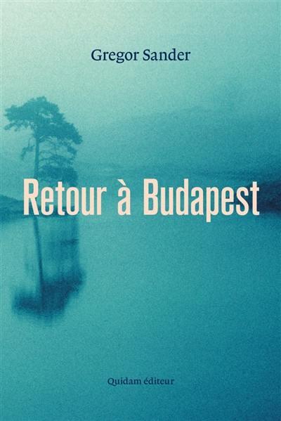 Retour à Budapest