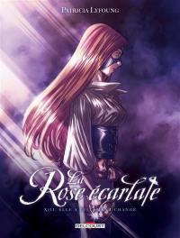 La rose écarlate. Volume 13, Elle a tellement changé