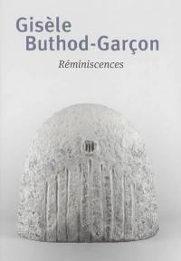 Gisèle Buthod-Garçon : réminiscences