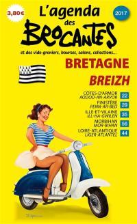 L'agenda des brocantes Bretagne. n° 2017