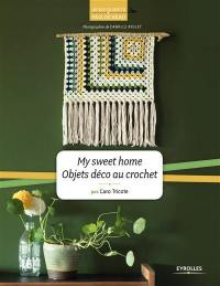 My sweet home : objets déco au crochet